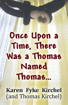 Once Upon a Time, There Was a Thomas Named Thomas... (Paperback)