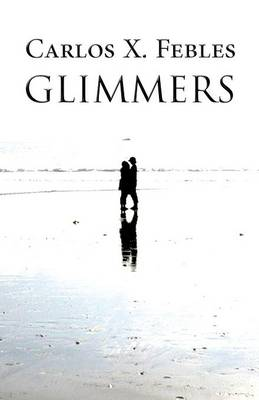 Glimmers (Paperback)