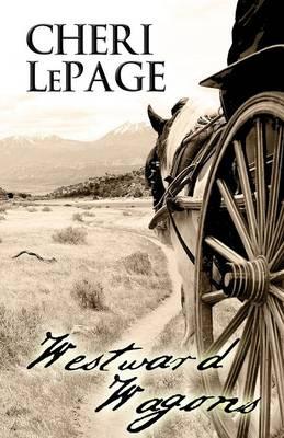 Westward Wagons (Paperback)