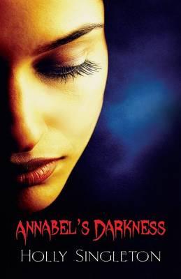 Annabel's Darkness (Paperback)