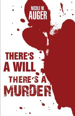 There's a Will; There's a Murder (Paperback)