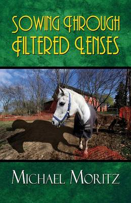 Sowing Through Filtered Lenses (Paperback)