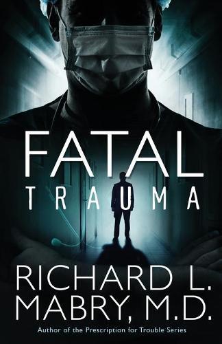 Fatal Trauma (Paperback)