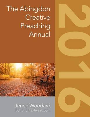 The Abingdon Creative Preaching Annual 2016 (Paperback)