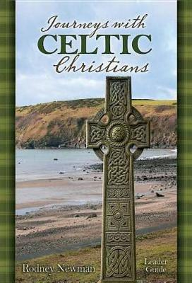 Journeys with Celtic Christians Leader Guide (Paperback)