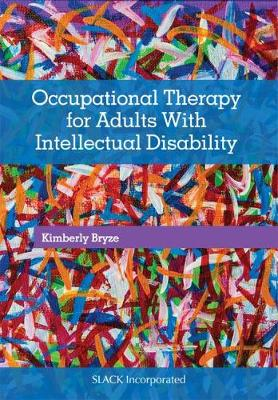 Occupational Therapy for Adults With Intellectual Disabilities (Paperback)