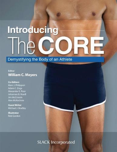 Introducing the Core: Demystifying the Body of an Athlete (Hardback)