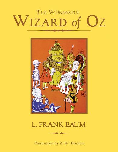 The Wonderful Wizard of Oz - Knickerbocker Children's Classics (Hardback)