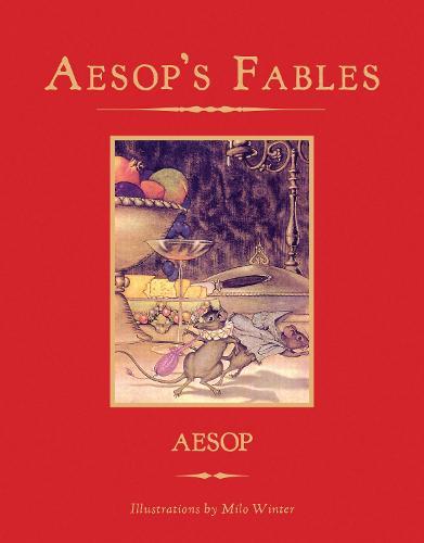 Aesop's Fables - Knickerbocker Children's Classics 1 (Hardback)