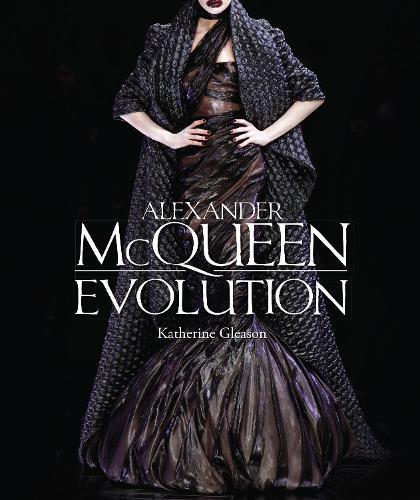 Alexander McQueen: Evolution (Paperback)