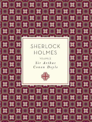 Sherlock Holmes: Volume 2 - Knickerbocker Classics (Paperback)