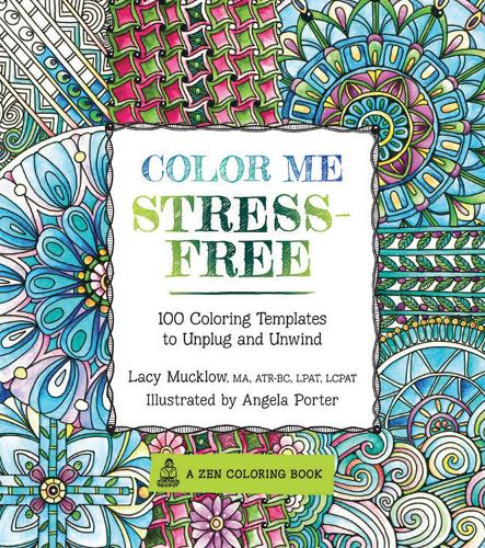 Coloring Books For Adults Waterstones Color Me Calm By Lacy Mucklow Angela Porter