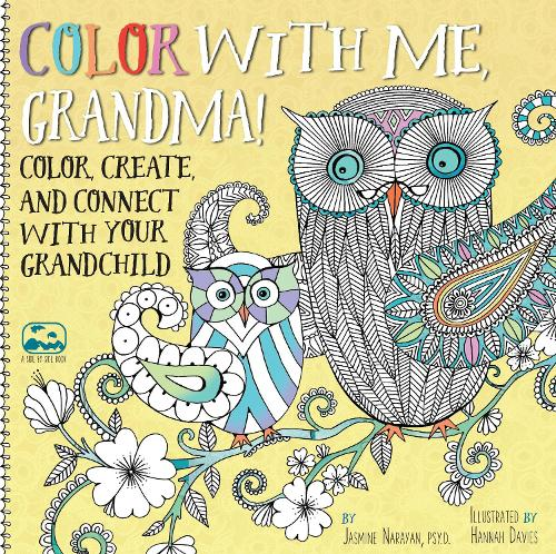 Color with Me, Grandma!: Color, Create, and Connect with Your Grandchild - A Side-by-Side Book (Paperback)