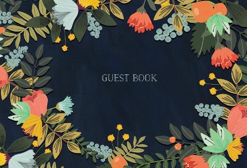 Guest Book: Modern Floral Edition (Hardback)
