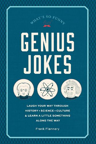 Genius Jokes: Laughs for the Learned (Hardback)
