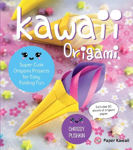 Kawaii Origami: Super Cute Origami Projects for Easy Folding Fun (Paperback)