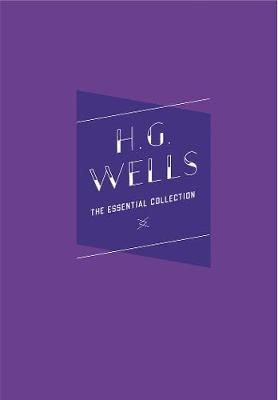 H.G. Wells: The Essential Collection - Knickerbocker Classics (Hardback)