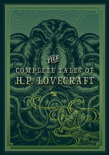 The Complete Tales of HP Lovecraft (Hardback)