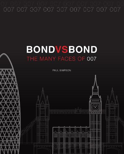 Bond vs. Bond: Revised and Updated: The Many Faces of 007 (Paperback)