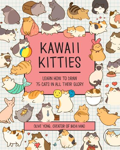 Kawaii Kitties: Volume 6: Learn How to Draw 75 Cats in All Their Glory - Kawaii Doodle (Paperback)