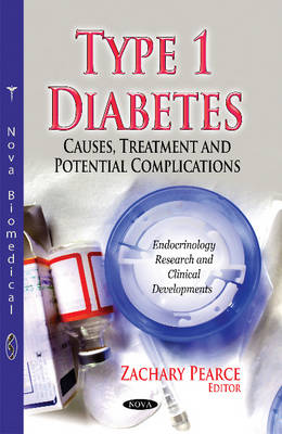 Type 1 Diabetes: Causes, Treatment & Potential Complications (Paperback)