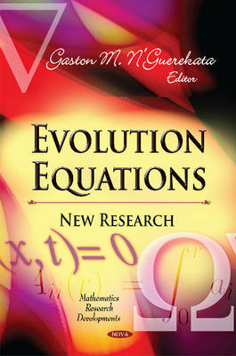 Evolution Equations: New Research (Hardback)