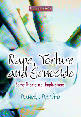 Rape, Torture & Genocide: Some Theoretical Implications (Paperback)
