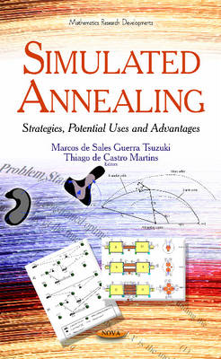 Simulated Annealing: Strategies, Potential Uses & Advantages (Hardback)
