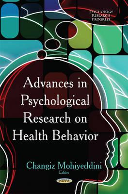 Advances in Psychological Research on Health Behavior (Hardback)