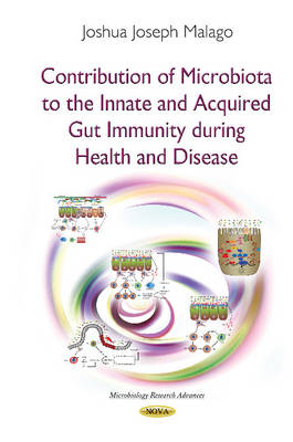 Contribution of Microbiota to the Innate & Acquired Gut Immunity During Health & Disease (Paperback)