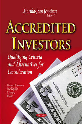 Accredited Investors: Qualifying Criteria & Alternatives for Consideration (Paperback)