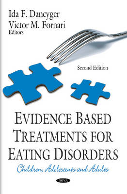 Evidence Based Treatments for Eating Disorders: Children, Adolescents & Adults (Hardback)