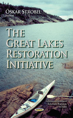 Great Lakes Restoration Initiative (Hardback)