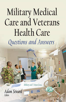 Military Medical Care & Veterans Health Care: Questions & Answers (Paperback)