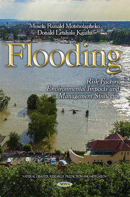 Flooding: Risk Factors, Environmental Impacts & Management Strategies (Hardback)