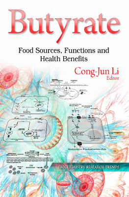 Butyrate: Food Sources, Functions & Health Benefits (Hardback)