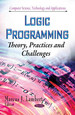 Logic Programming: Theory, Practices and Challenges (Paperback)