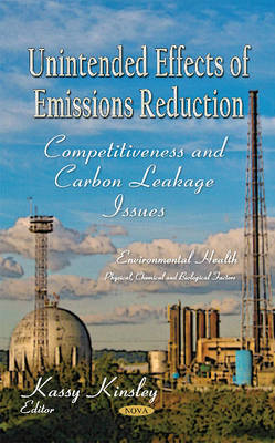 Unintended Effects of Emissions Reduction: Competitiveness & Carbon Leakage Issues (Hardback)