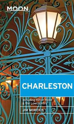 Moon Charleston (First Edition): Including Hilton Head & the Lowcountry (Paperback)