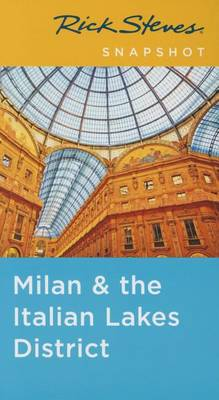 Rick Steves Snapshot Milan & the Italian Lakes District (Paperback)