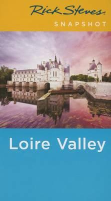 Rick Steves Snapshot Loire Valley (Paperback)