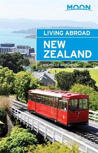 Moon Living Abroad New Zealand (3rd ed) (Paperback)