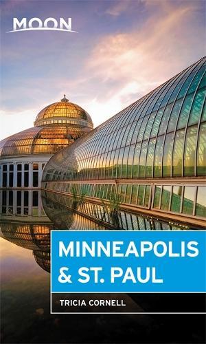 Moon Minneapolis & St. Paul (Third Edition) (Paperback)