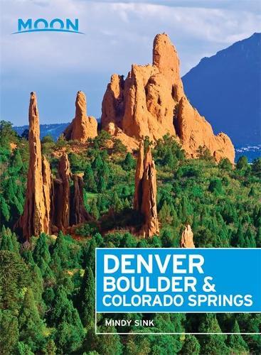 Moon Denver, Boulder & Colorado Springs (First Edition) (Paperback)