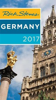 Rick Steves Germany 2017: 2017 Edition (Paperback)