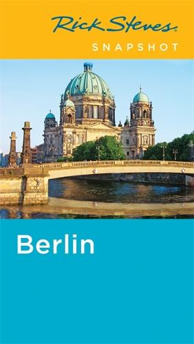 Rick Steves Snapshot Berlin (Paperback)