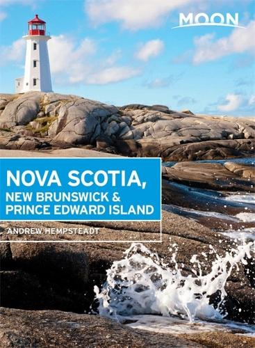 Moon Nova Scotia, New Brunswick & Prince Edward Island (Fifth Edition) (Paperback)