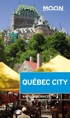 Moon Quebec City (Second Edition) (Paperback)