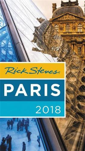 Rick Steves Paris 2018 (Paperback)