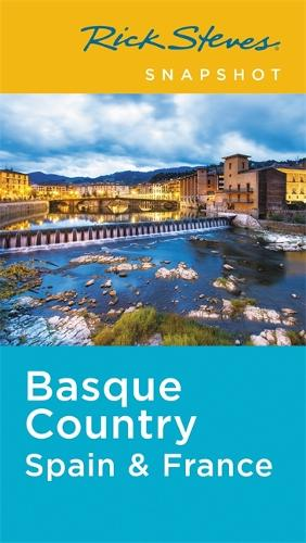 Rick Steves Snapshot Basque Country: Spain & France (Second Edition) (Paperback)